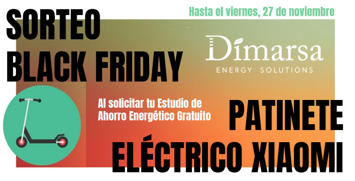 Sorteo Patinete Dimarsa Black Friday